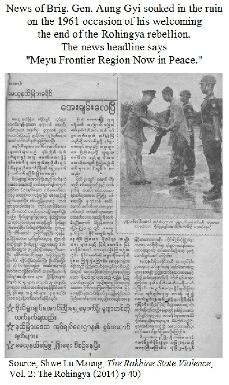 Brigadier General Aung Gyi welcoming the end of Rohingya Rebellion in 1961