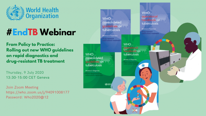 #EndTB Webinar: From Policy to Practice: Rolling out new WHO guidelines on rapid diagnostics and drug-resistant TB treatment